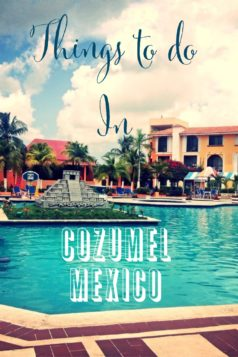 Things to do in Cozumel Mexico